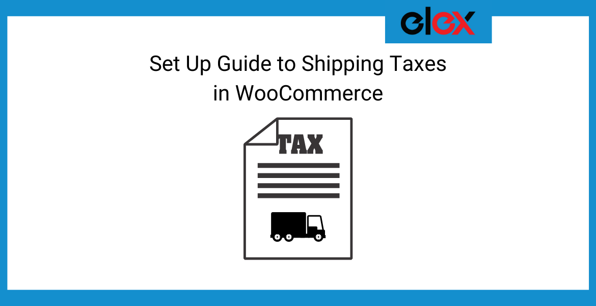 Set Up Guide to Shipping Taxes in WooCommerce - Banner