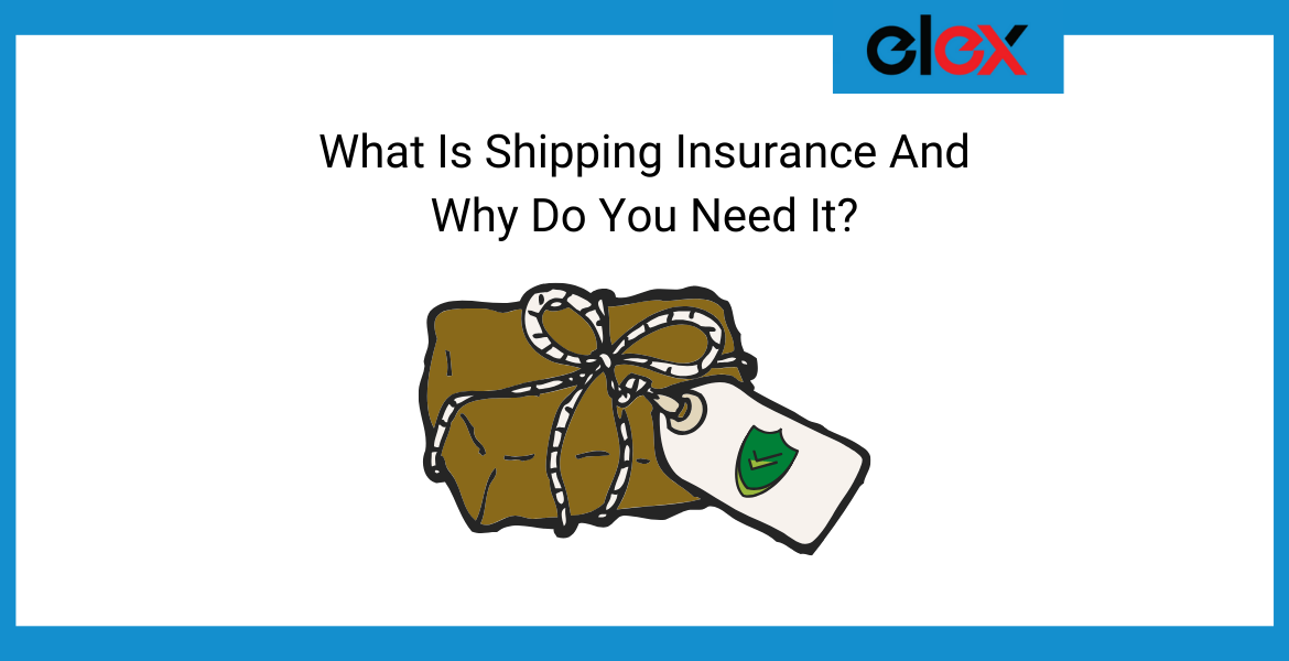 What Is Shipping Insurance And Why Do You Need It - Banner