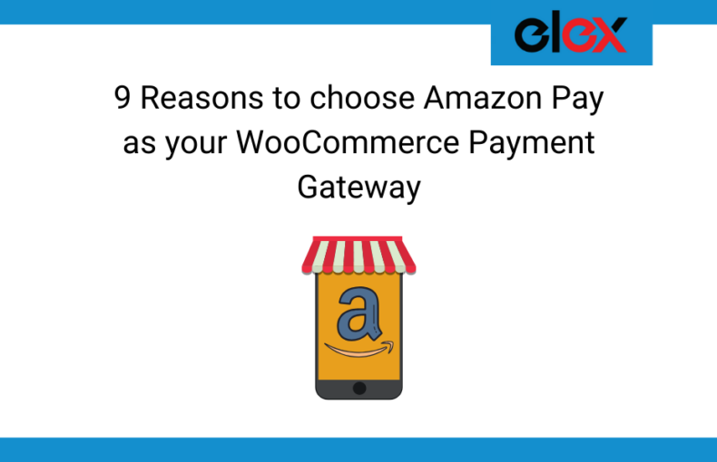 9 Reasons to choose Amazon Pay as your WooCommerce Payment Gateway - Banner