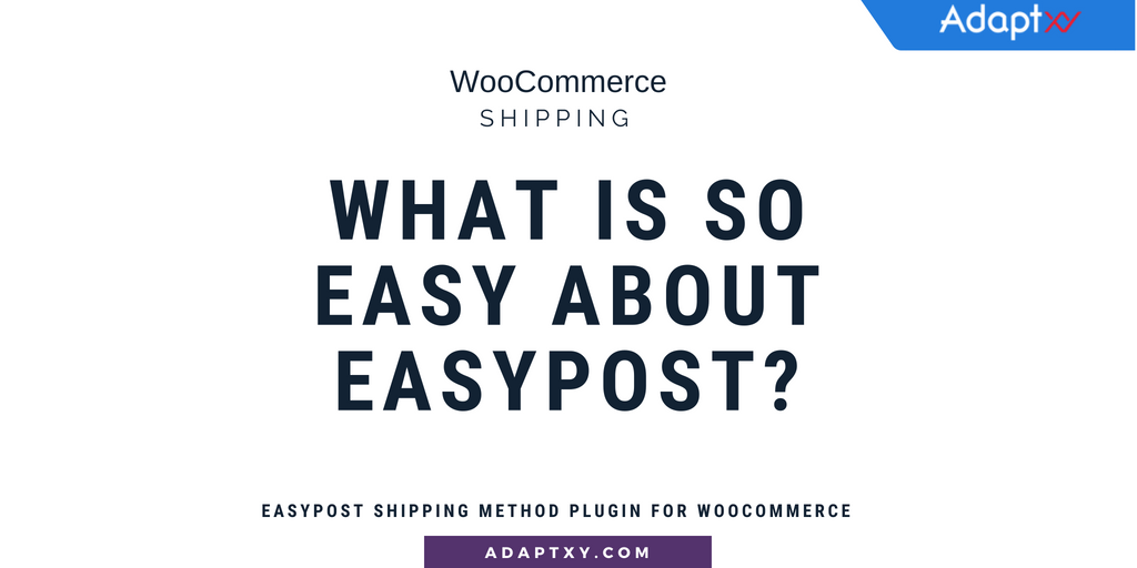 easypost shipping method plugin for WooCommerce