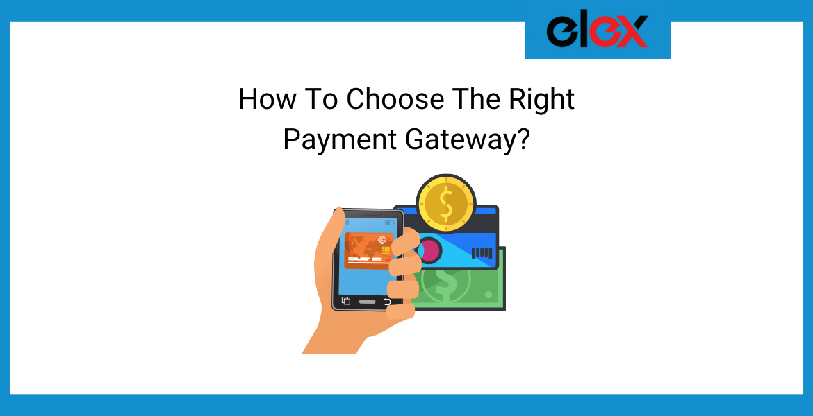 Choose The Right Payment Gateway Banner