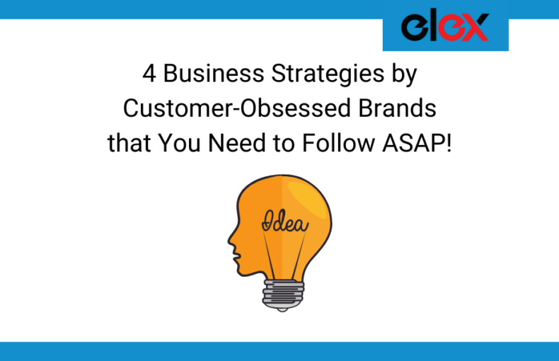 Business Strategies by Customer-Obsessed Brands Banner