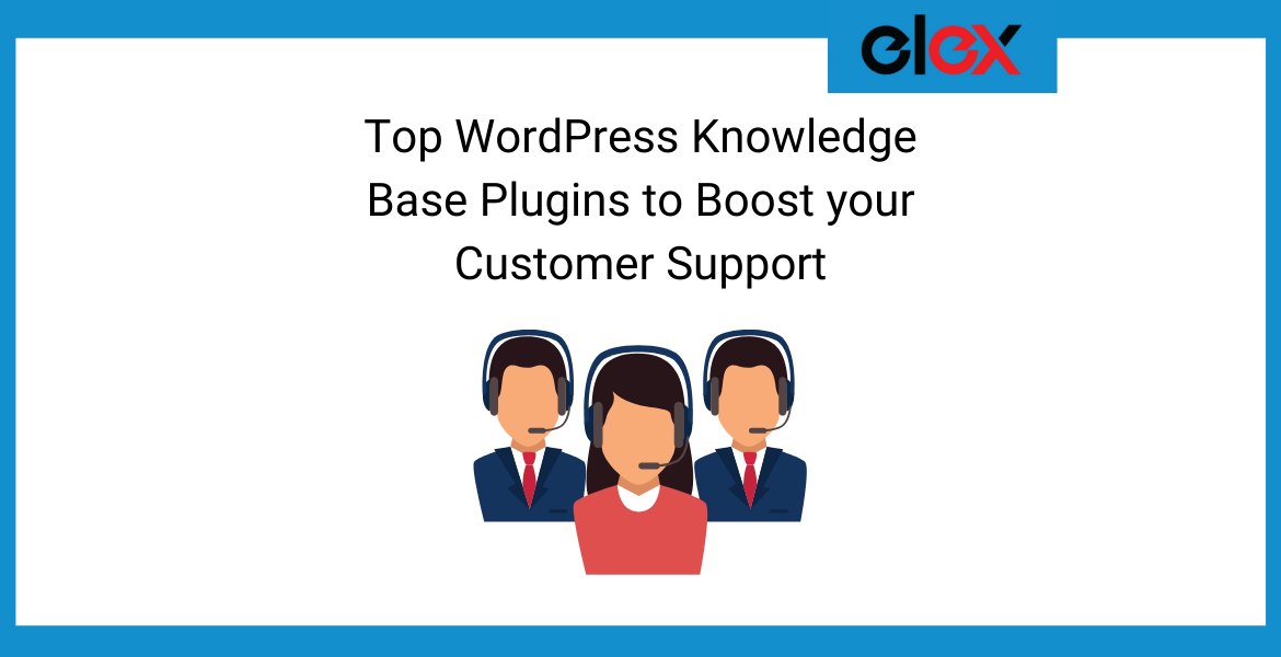 Top WordPress Knowledge Base Plugins to Boost your Customer Support Banner