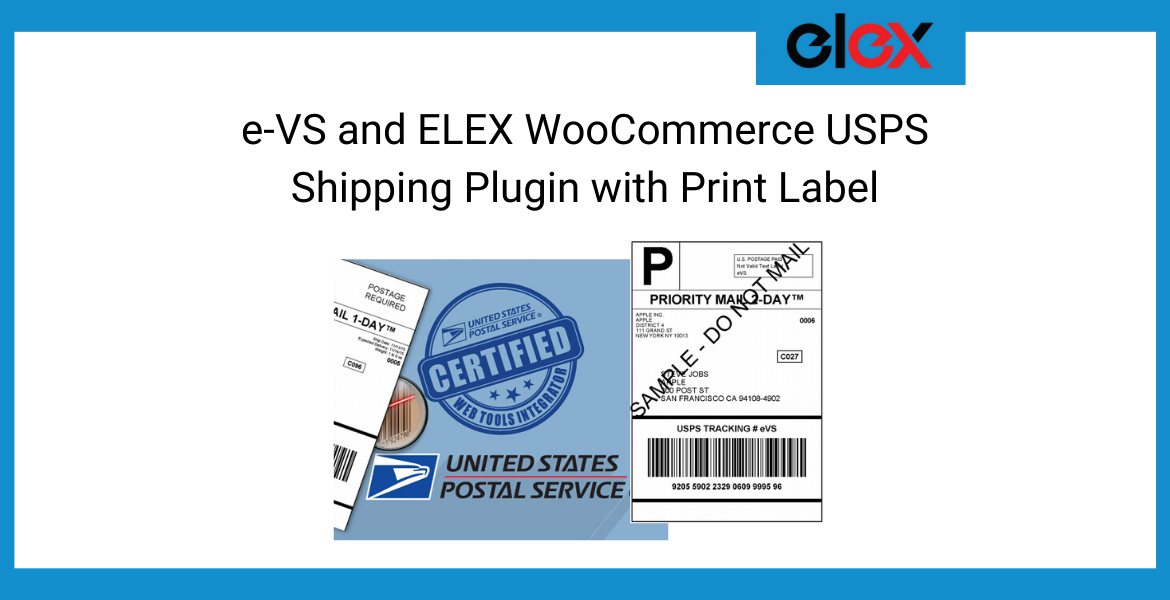 e-VS and ELEX WooCommerce USPS Shipping Plugin with Print Label Banner