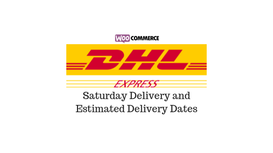 DHL Deliver on Saturday