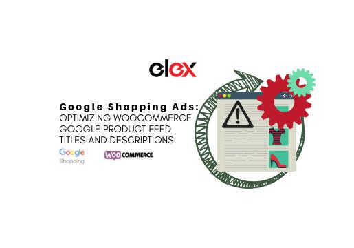 WooCommerce Google product feed ELEX