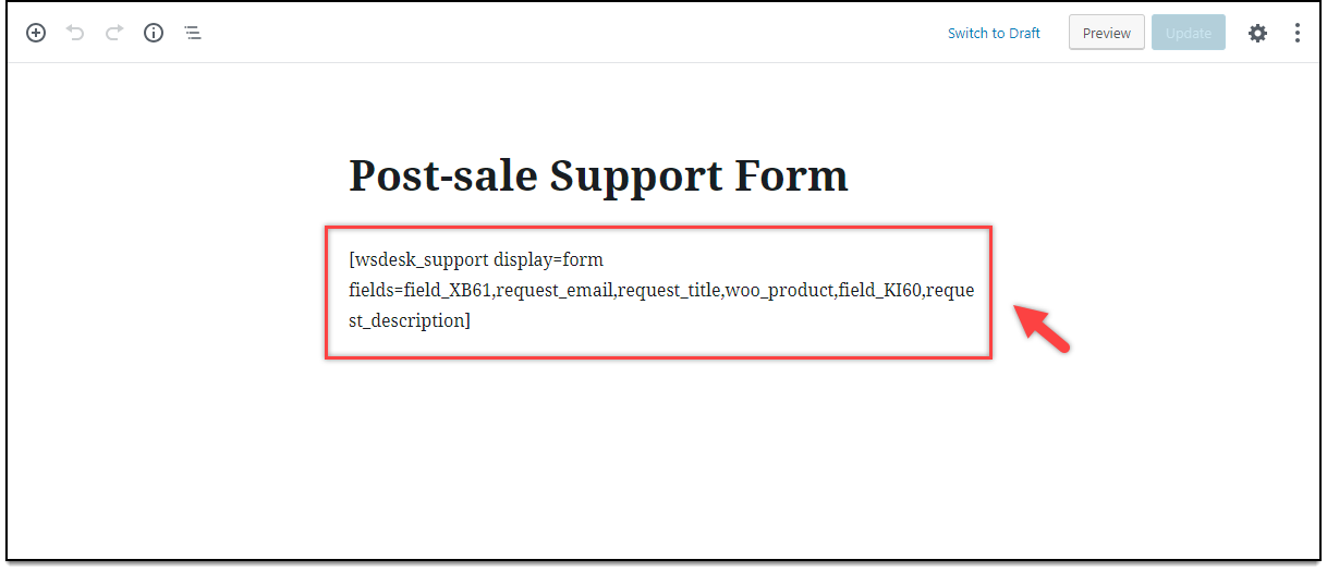 Creating Multiple Support Forms | Post-Sale Support Form Shortcode