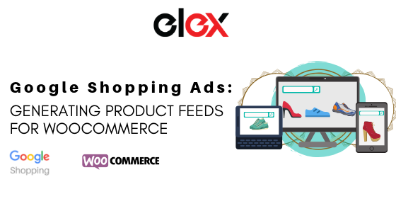 Banner for ELEX Google Product Feed Plugin Woocommerce Google Product Feed