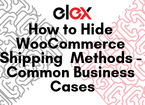 Copy of How to Hide WooCommerce Shipping Methods