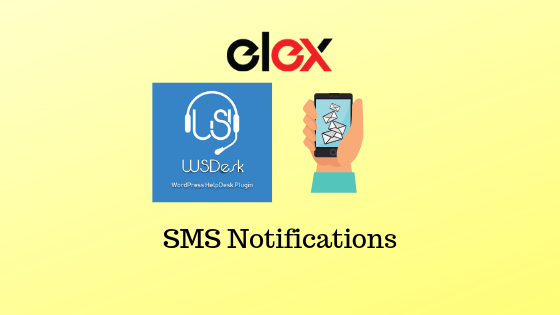 SMS Notifications to Agents & Customers