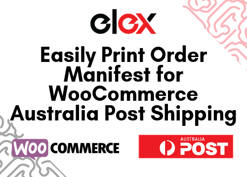 Easily Print Order Manifest for WooCommerce Australia Post Shipping