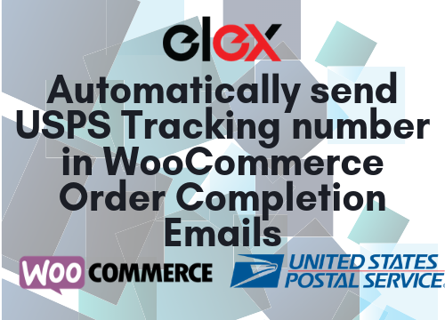 Automatically send USPS Tracking number in WooCommerce Order Completion Emails