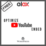 ELEX Optimize YouTube Embed Plugin for WordPress