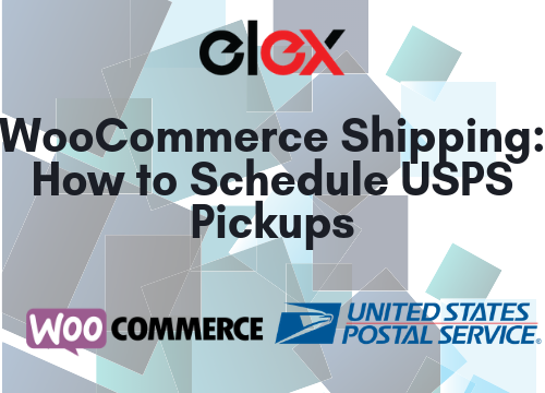 WooCommerce Shipping_ How to Schedule USPS Pickups