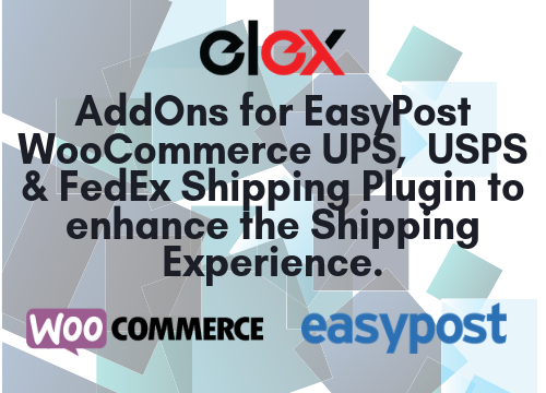 AddOns for EasyPost WooCommerce UPS, USPS & FedEx Shipping Plugin to enhance the Shipping Experience. (1)