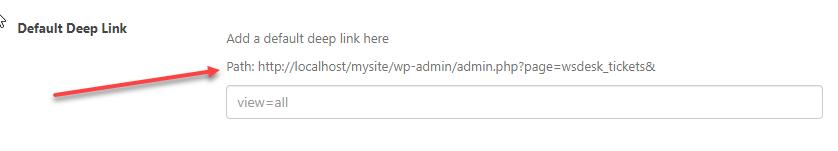 Defult Deep Link | WordPress HelpDesk Plugin