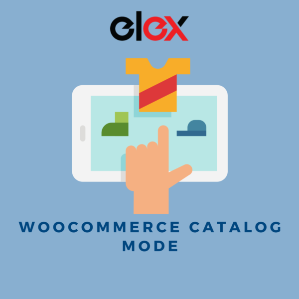 ELEX WooCommerce Catalog Mode Plugin