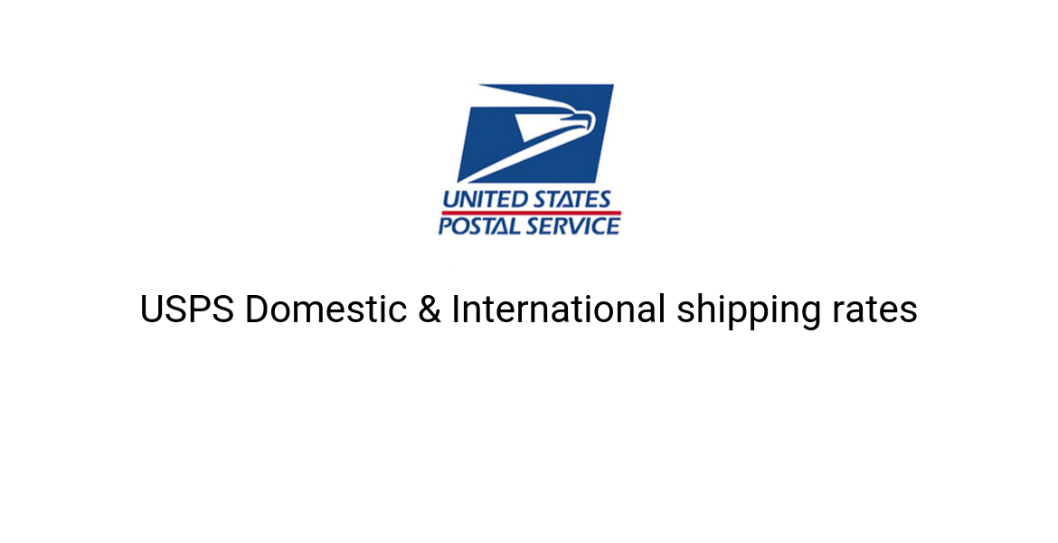 Domestic and USPS International Shipping Rates || USPS Shipping rates