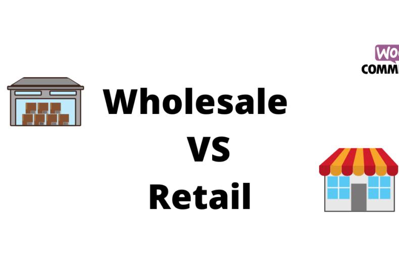 Wholesale Vs Retail