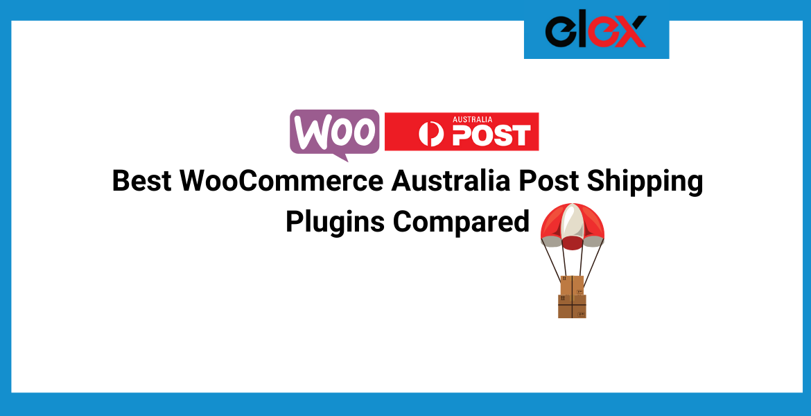 Best WooCommerce Australia Post Shipping Plugins Compared | Blog Banner