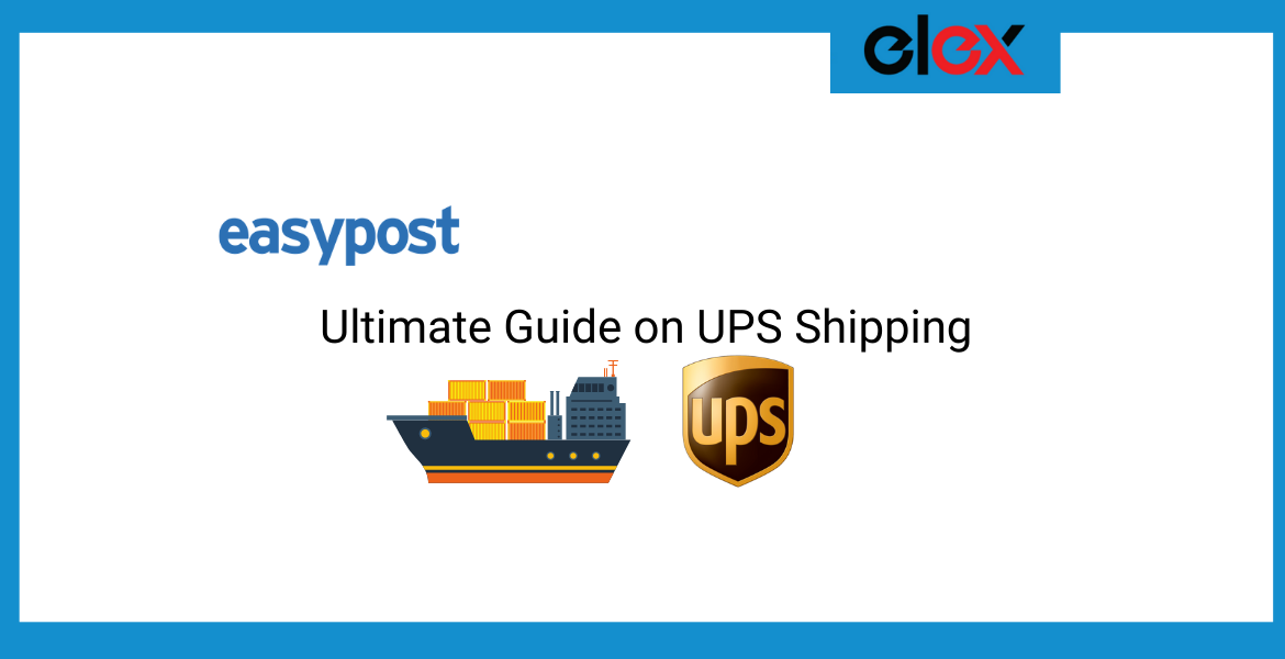 Ultimate guide on UPS Shipping