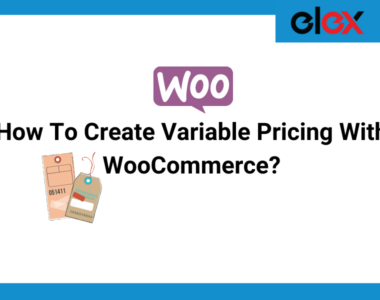 How To Create Variable Pricing Using WooCommerce | Blog Banner
