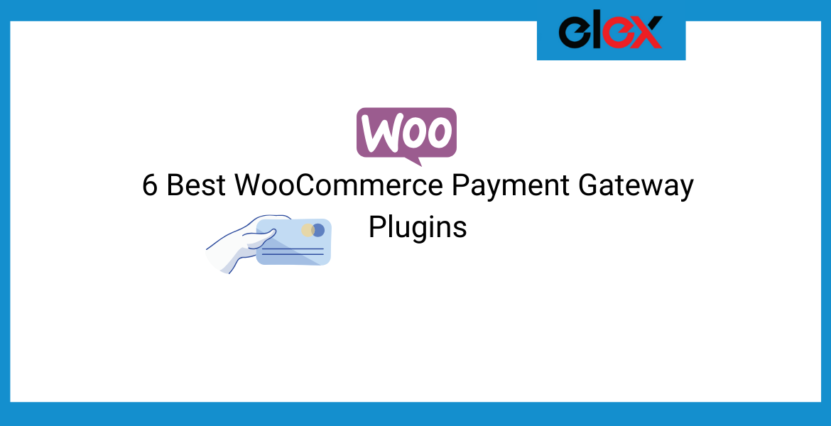 6 Best WooCommerce Payment Gateway Plugins | Blog Banner