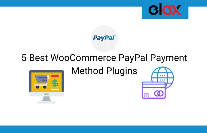 5 Best WooCommerce PayPal Payment Method Plugins | Blog Banner