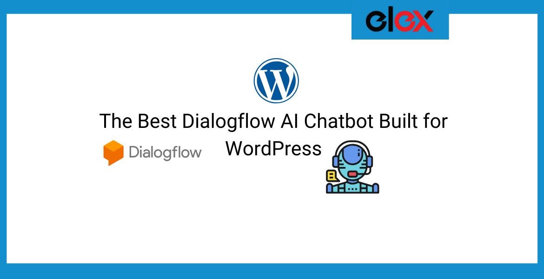 The Best Dialogflow AI Chatbot Built for WordPress   Blog Banner