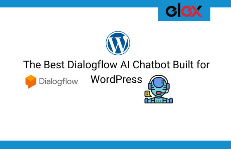 The Best Dialogflow AI Chatbot Built for WordPress | Blog Banner