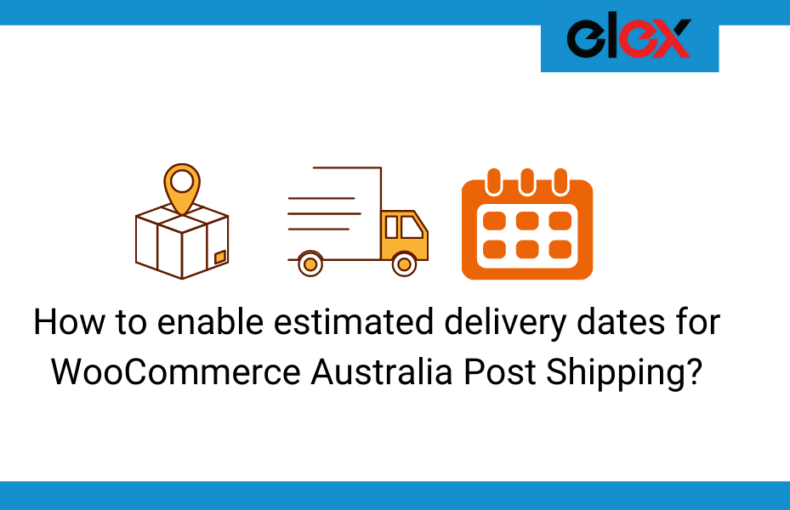 estimated delivery date for Australia Post