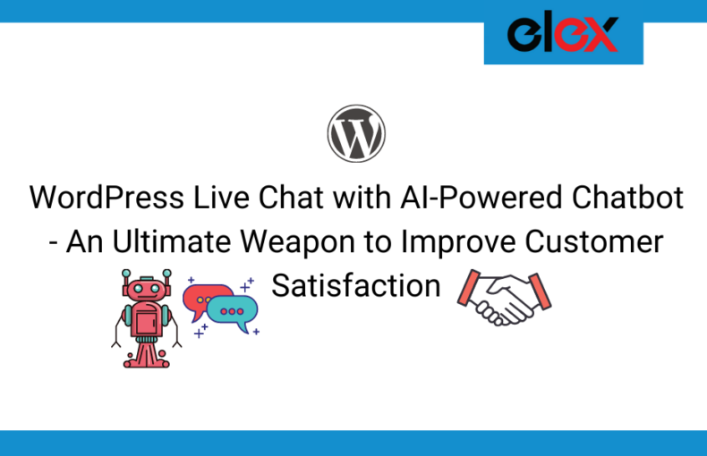 WordPress Live Chat with AI-Powered Chatbot - An Ultimate Weapon to Improve Customer Satisfaction | Blog Banner