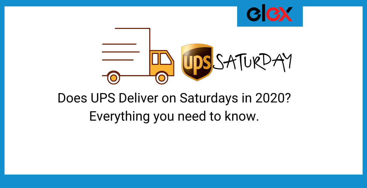 Does Ups Deliver On Saturdays In 2020 Everything You Need To Know