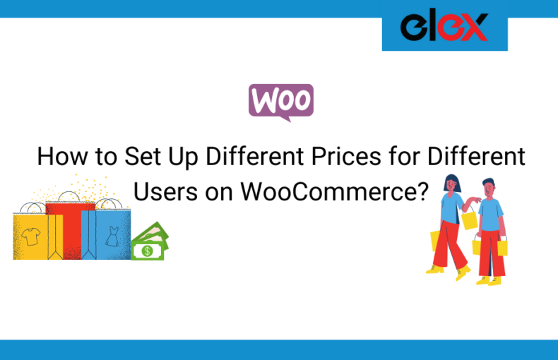 How to Set Up Different Prices for Different Users on WooCommerce | Blog Banner