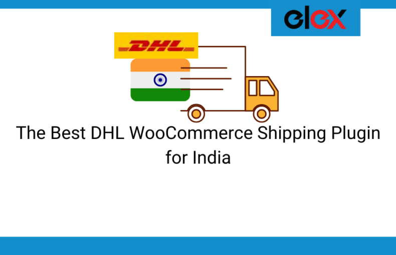 Best DHL WooCommerce shipping plugin for India