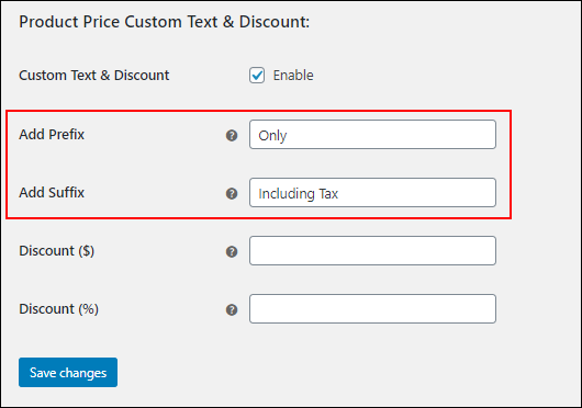 ELEX WooCommerce Product Price Custom Text & Discount Plugin | Adding suffix and prefix-settings