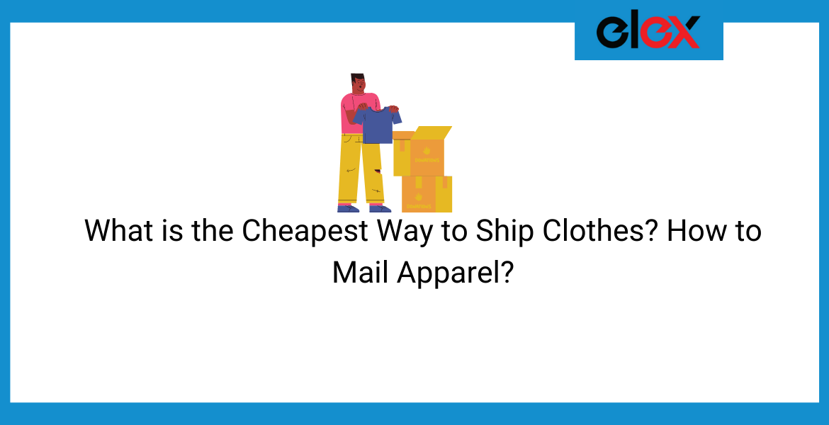 cheapest way to ship clothes