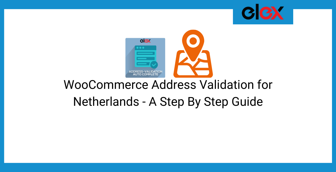 WooCommerce address validation for Netherlands