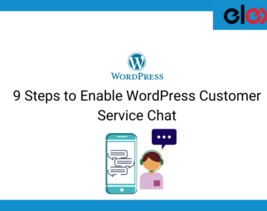 9 Steps to Enable WordPress Customer Service Chat | Blog Banner