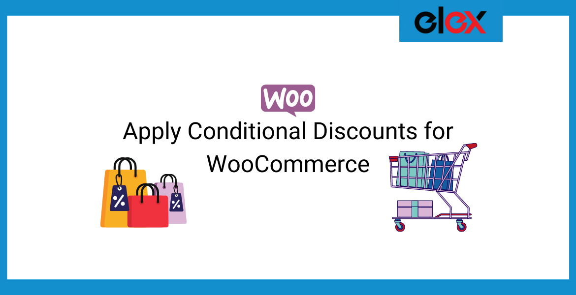 Apply Conditional Discounts for WooCommerce | Blog Banner