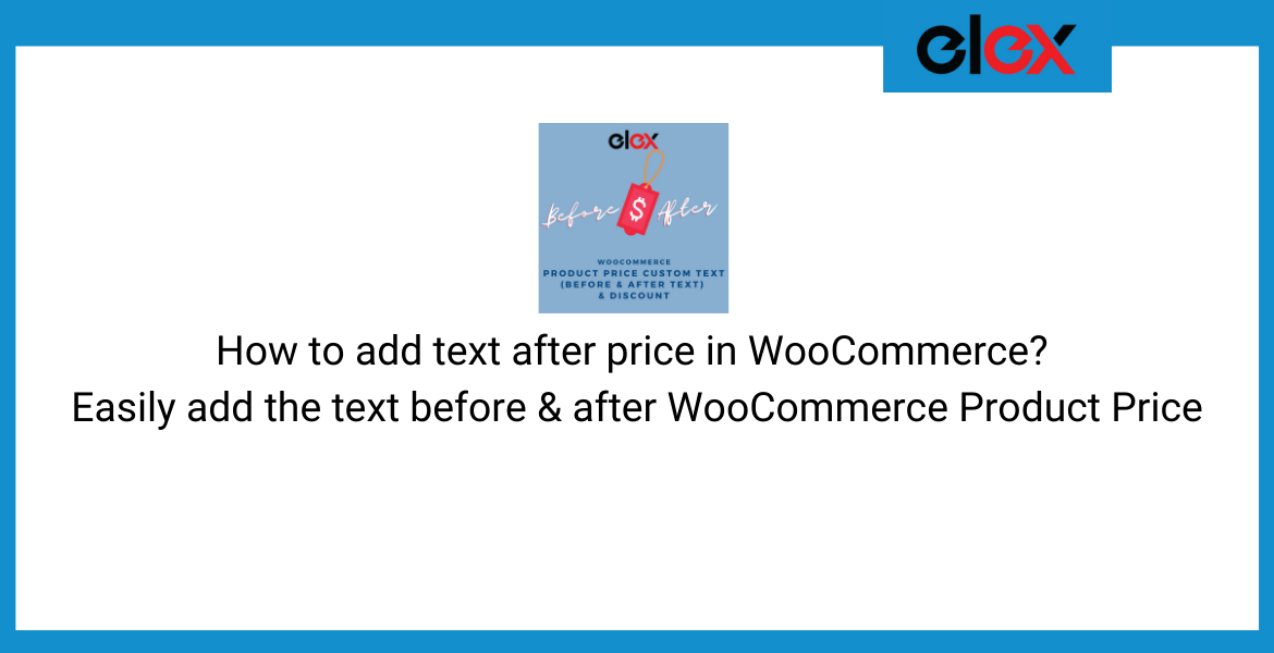 add text before and after the WooCommerce product price