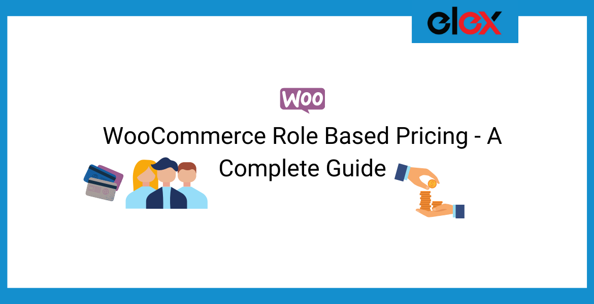 WooCommerce Role Based Pricing - A Complete Guide | Blog Banner