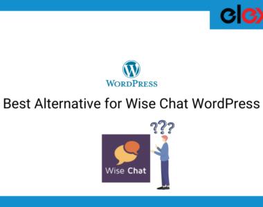 Best Alternative for Wise Chat WordPress | Blog Banner