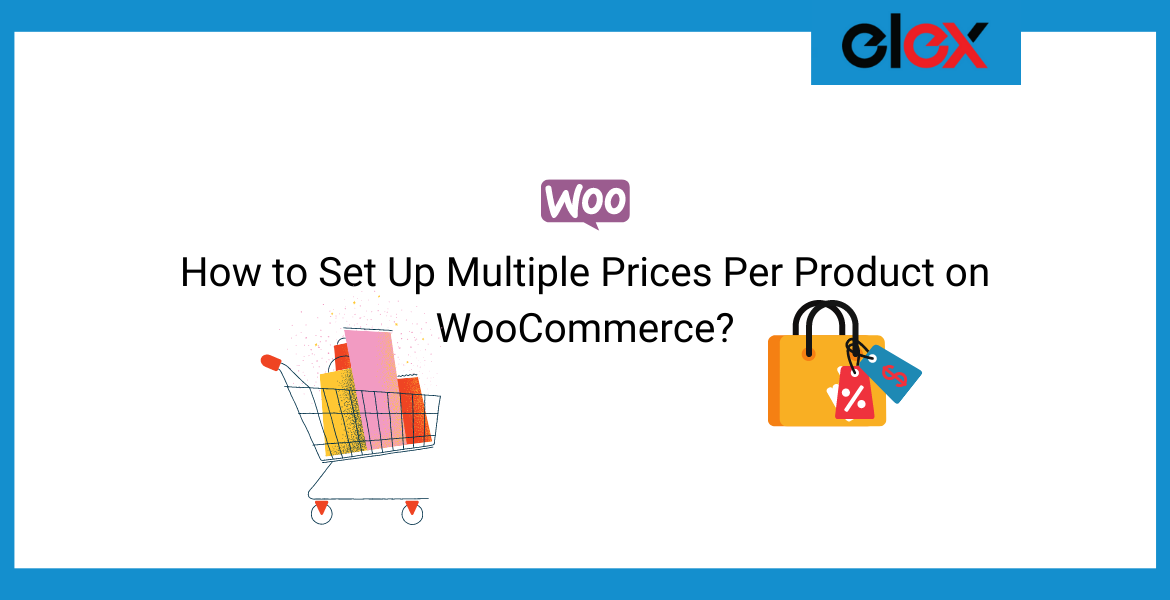 How to Set Up Multiple Prices Per Product on WooCommerce | Blog Banner