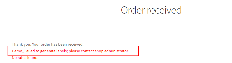 ELEX WooCommerce Shipping Calculator, Purchase Shipping Label & Tracking for Customers | Label generation failed message