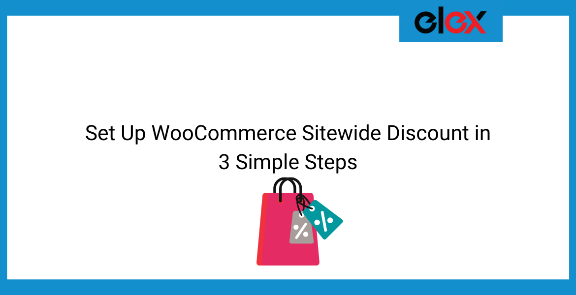 Set Up WooCommerce Sitewide Discount in 3 Simple Steps | Blog Banner
