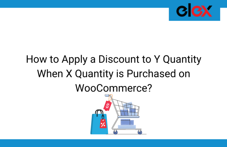 How to Apply a Discount to Y Quantity When X Quantity is Purchased on WooCommerce | Blog Banner