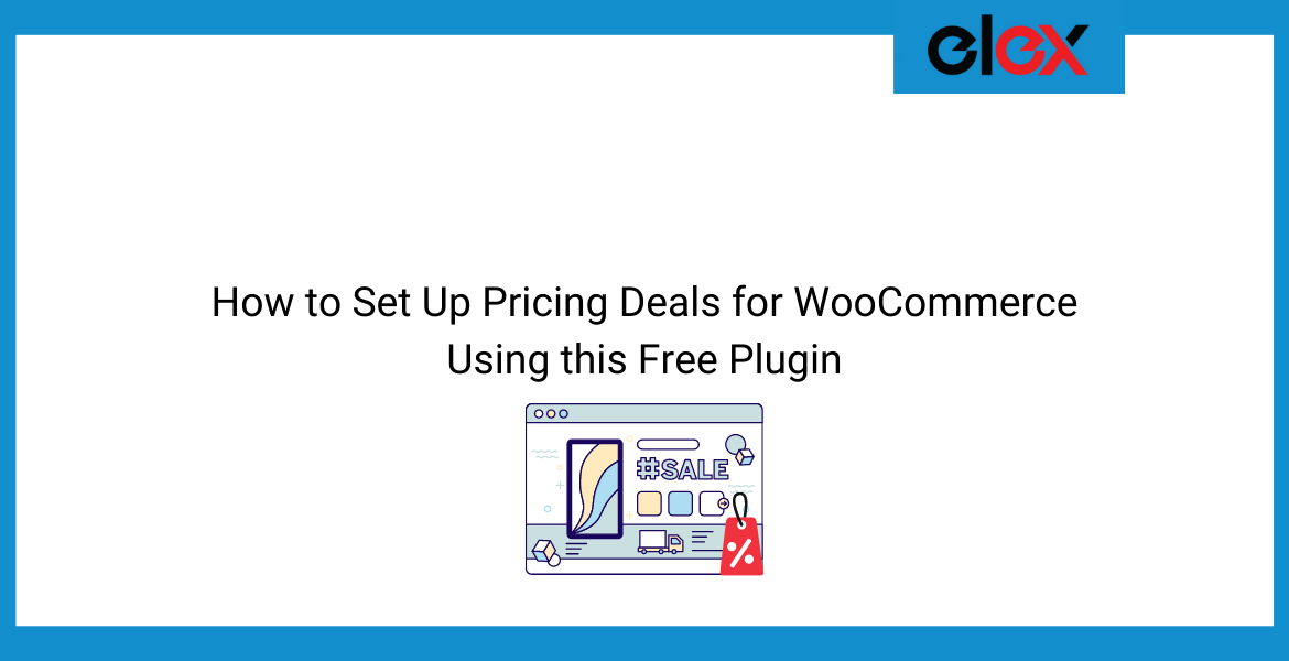 How to Set Up Pricing Deals for WooCommerce Using this Free Plugin | Blog Banner