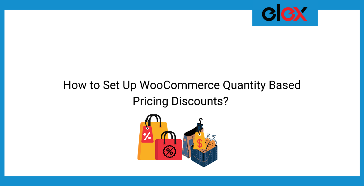 How to Set Up WooCommerce Quantity Based Pricing Discounts | Blog Banner