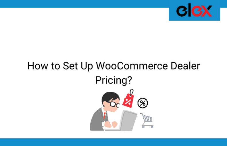 How to Set Up WooCommerce Dealer Pricing | Blog Banner